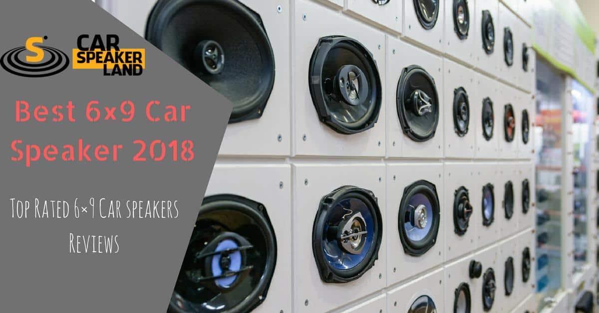 Best 6x9 car speaker