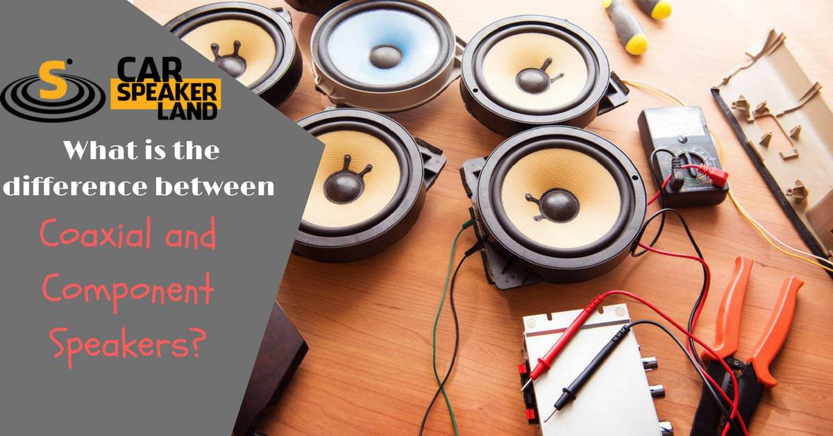 What_is_the_difference_between_Coaxial_and_Component_Speakers